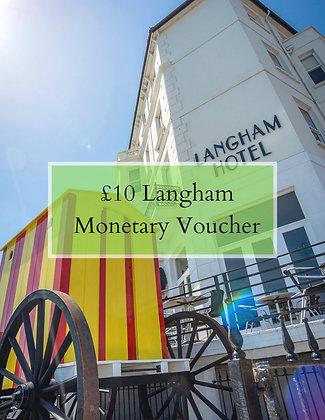 £10 of Langham Cash Vouchers