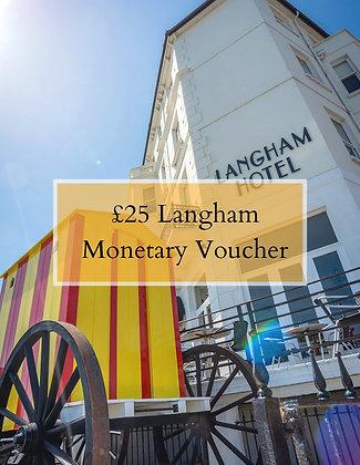 £25 of Langham Cash Vouchers