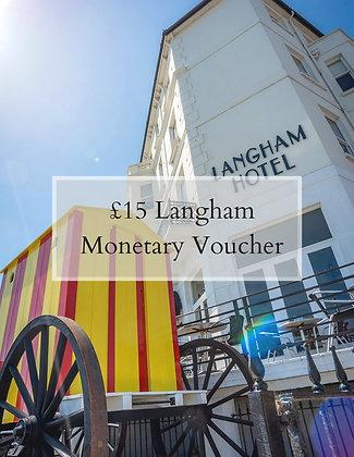 £15 of Langham Cash Vouchers