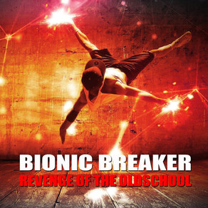 Bionic Breaker - Revenge of the Oldschool