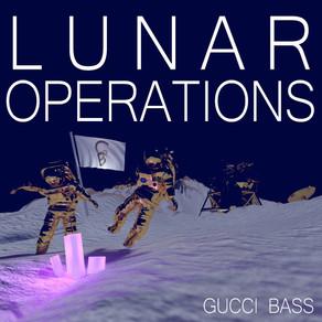 Gucci Bass - Lunar Operations