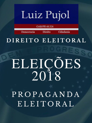 DIREITO ELEITORAL: Manual Propaganda Eleitoral