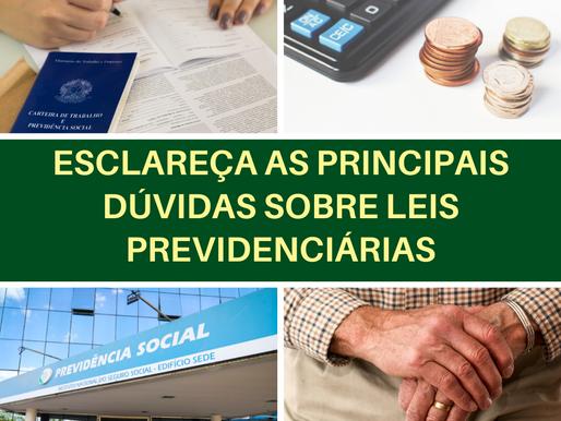 ESCLAREÇA AS PRINCIPAIS DÚVIDAS SOBRE LEIS PREVIDENCIÁRIAS
