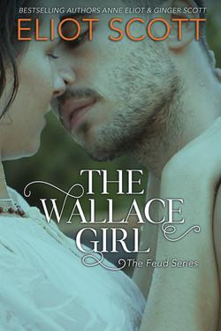 The Wallace Girl Eliot Scott