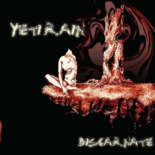 YETI RAIN - Discarnate