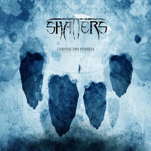 SHATTERS - L Abysse des Pensées