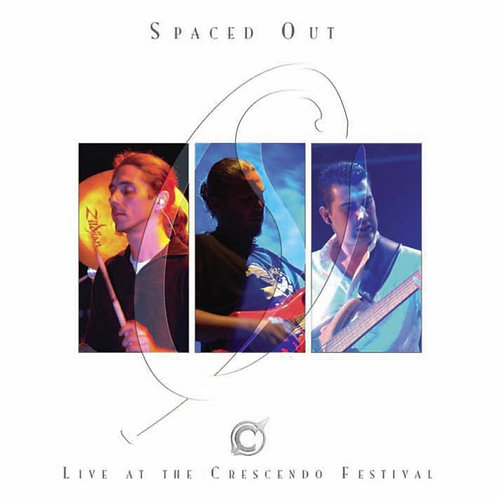 SPACED OUT- Live at the Crescendo Festival