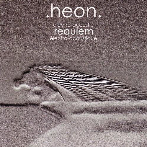 HEON - Electro Acoustic Requiem