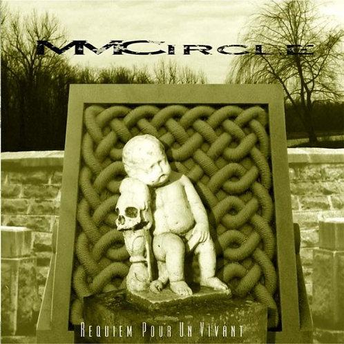 MM CIRCLE - Requiem pour un Vivant