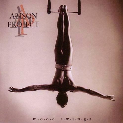 ADDISON PROJECT - Mood Swings