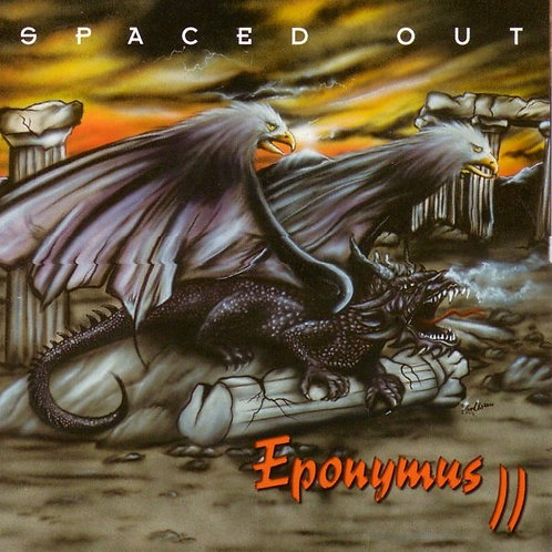 SPACED OUT- Eponymus II