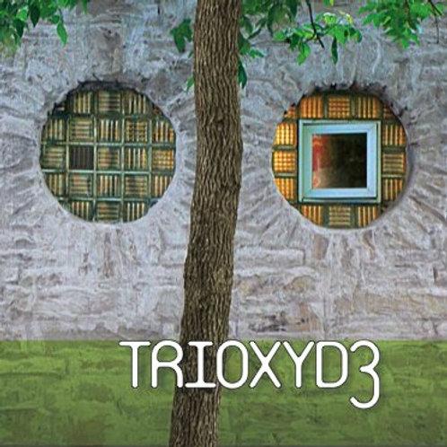 TRIOXYDE - Hey Carlos