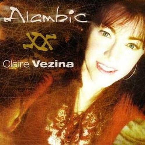 CLAIRE VEZINA - Alambic