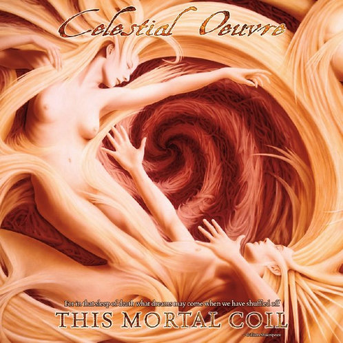 CELESTIAL OEUVRE - This Mortal Coil