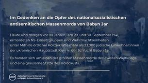 Im Gedenken an die Opfer des nationalsozialistischen antisemitischen Massenmords von Babyn Jar 1941