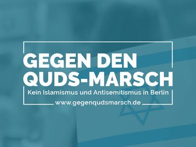 Kein Quds-Marsch! Gegen die Terror-Propaganda des iranischen Regimes!