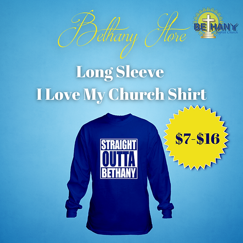 """Long Sleeve """"Straight OUTTA Bethany"""" T-Shirts"""