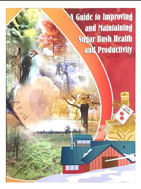 Sugar Bush Health and Productivity