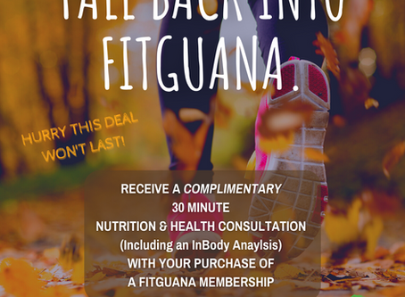 Fall Back Into FitGuana With A Free Consultation