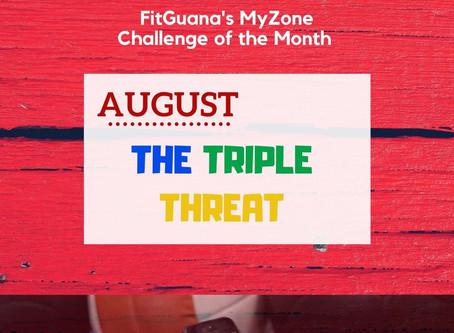 August MyZone Challenge: Triple Threat