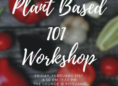 Plant Based 101 Workshop