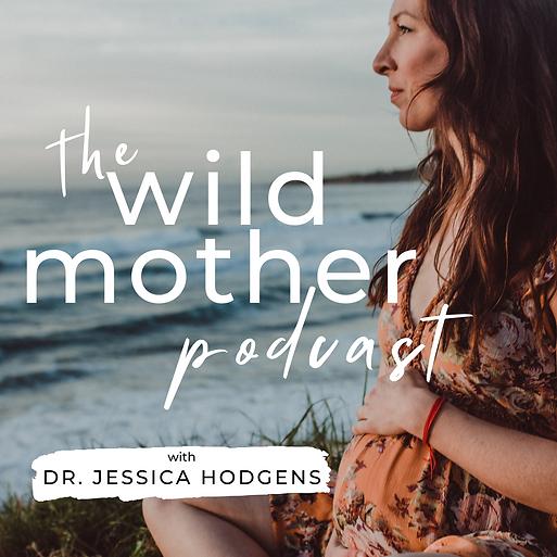 Wild Mother podcast artwork.png