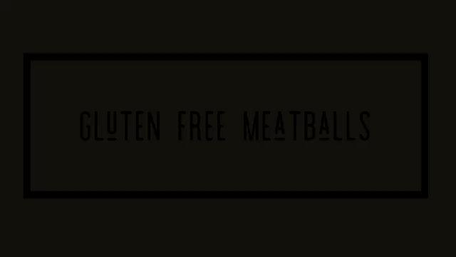Gluten Free Meatballs Video