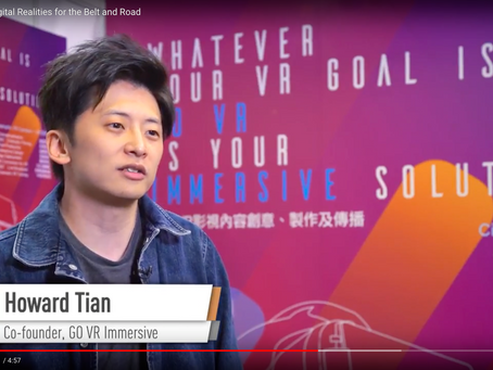 FILMART 2018: Digital Realities for the Belt and Road - Go VR Immersive Co-Founder Howard Tian featu