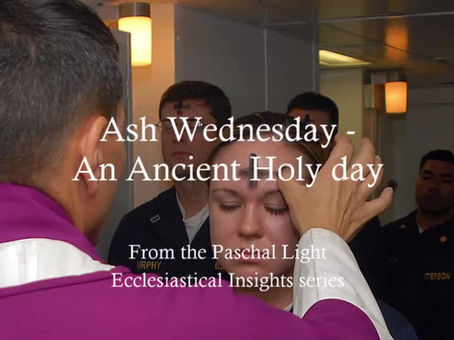 ASH WEDNESDAY- AN ANCIENT HOLY DAY