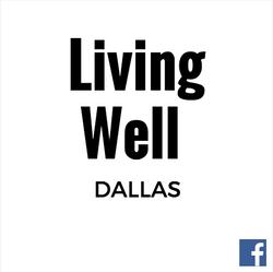 Living Well Dallas