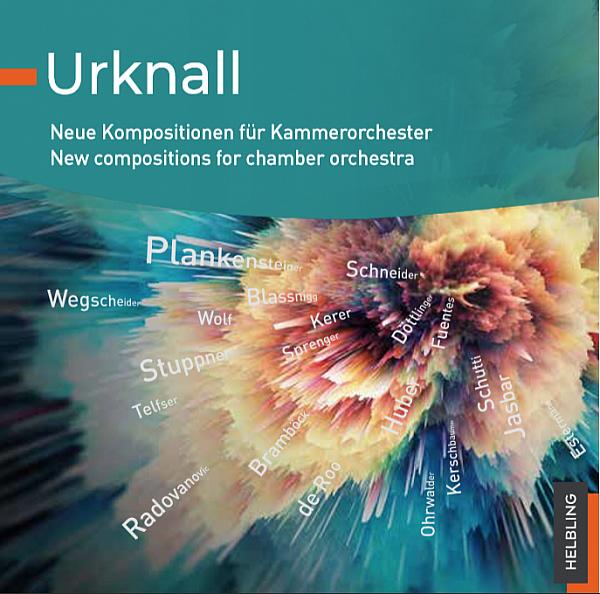 Urknall - Neue Kompositionen für Kammerorchester