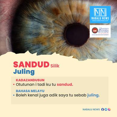 'SANDUD' DALAM BAHASA KADAZANDUSUN BERMAKSUD JULING