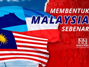 Membentuk Malaysia sebenar