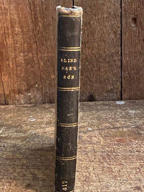 """1851 Novel, """"Blind Man's Son"""""""