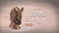 The Rhino Orphanage