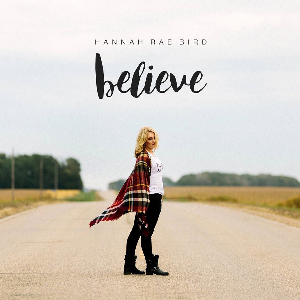 Hannah Bird - Believe