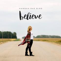 Hannah Bird - Believe