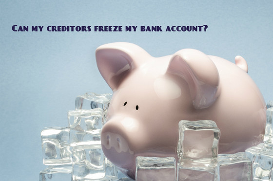 Can My Creditors Freeze My Bank Account?