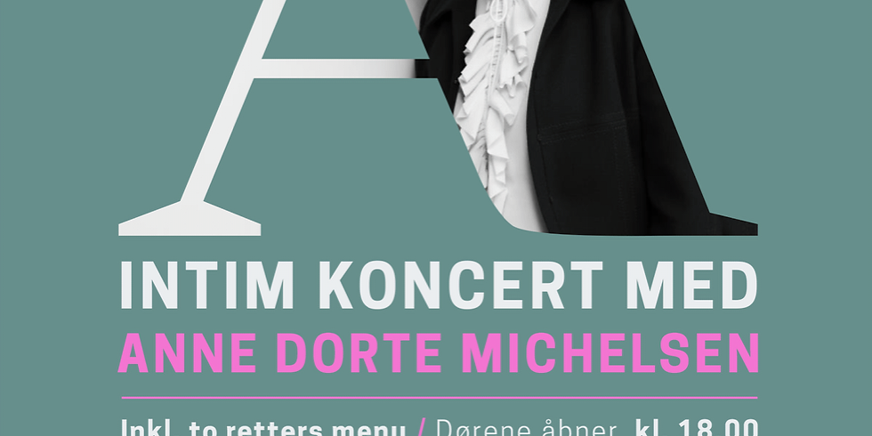 UDSOLGT - Intim koncert med Anne Dorte Michelsen
