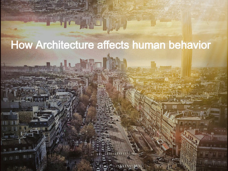 How Architecture affects human behavior