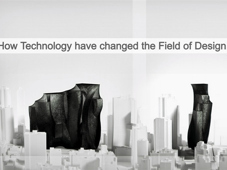How Technology have changed the Field of Design.