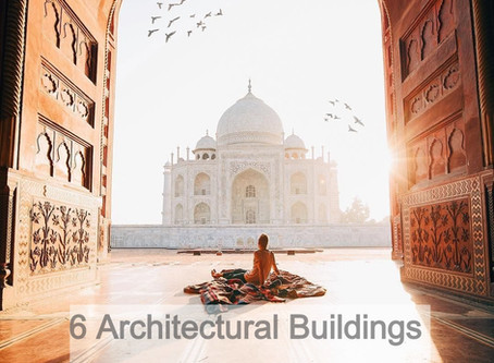 6 Architectural Buildings of India.