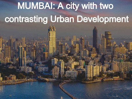 Mumbai: A city with two contrasting Urban Development