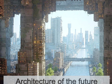 Architecture of the future
