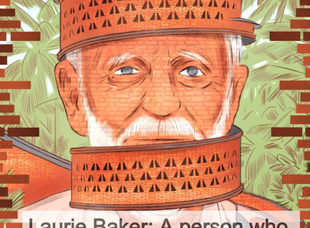 Laurie Baker: A person who changed the history of Bricks