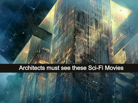 Architects must see these Sci-Fi Movies