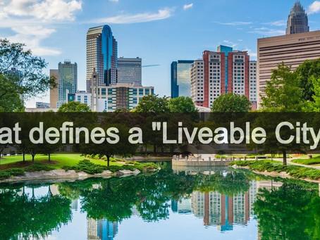 """What defines a """"Liveable City"""""""