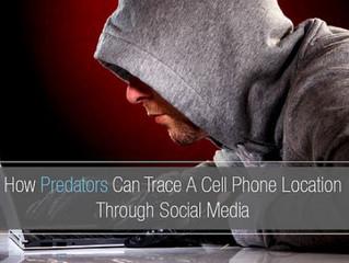 How Predators Trace Cell Phone Location Via Social Media