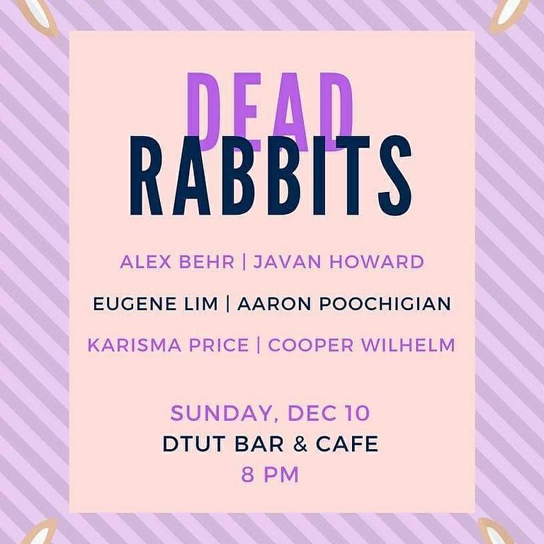 Dead Rabbits Reading