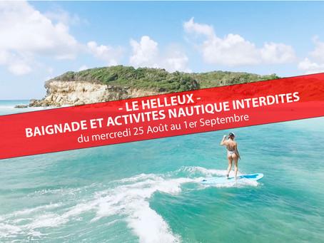 BAIGNADE ET PRATIQUE DU SURF INTERDITE AU HELLEUX